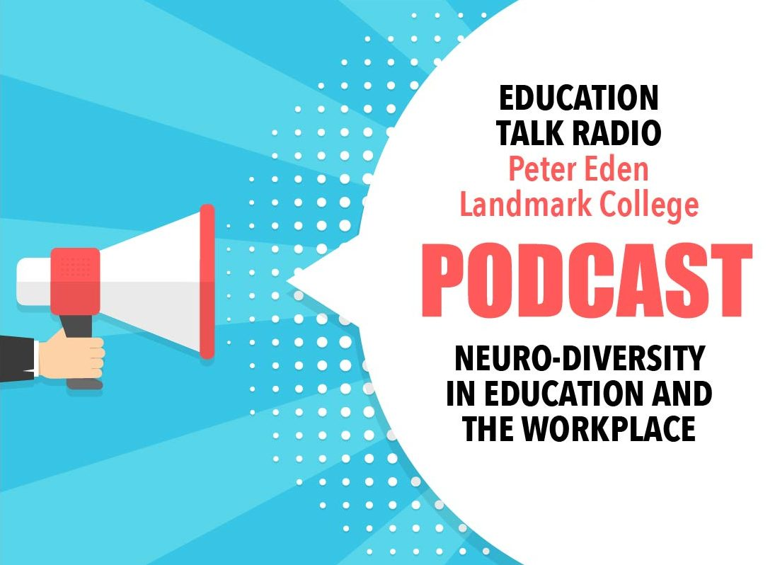 Landmark College: Higher Ed That Fosters Neuro-Diversity in the Workforce