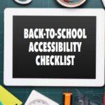 Back-to-School Accessibility Checklist by Elizabeth Barker, NWEA