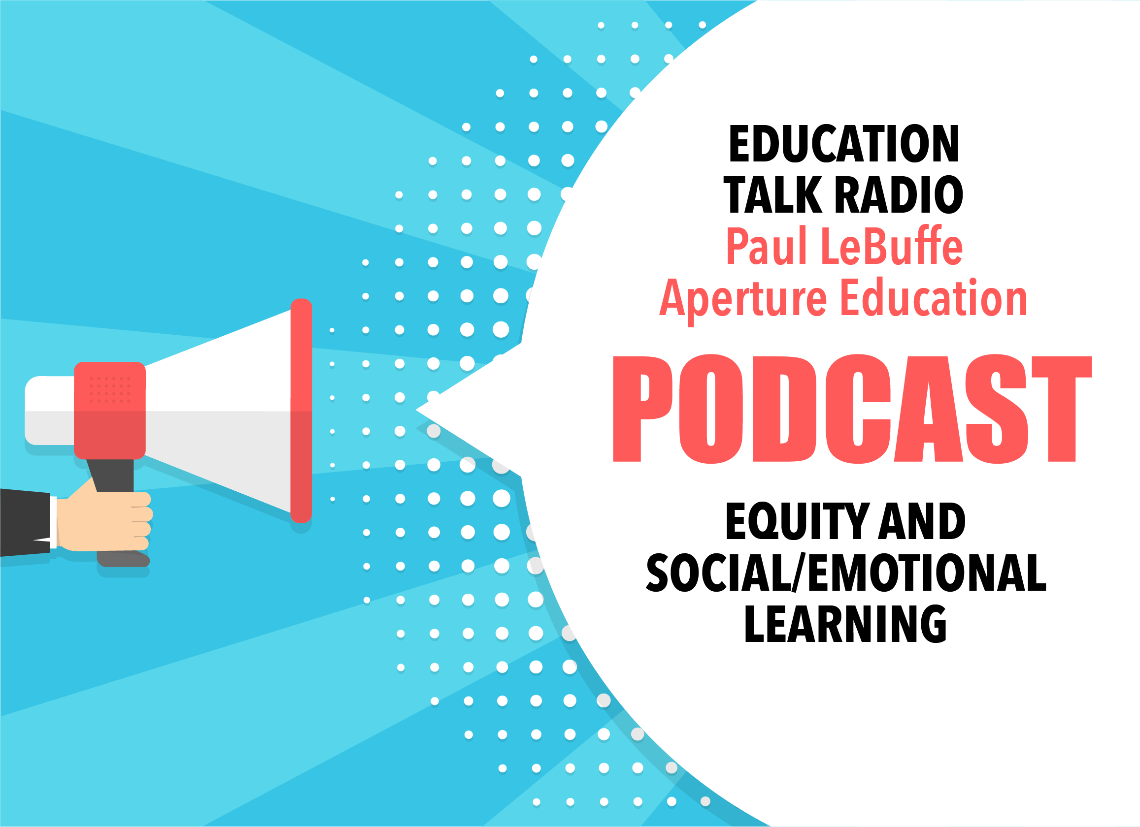 Equity and Social/Emotional Learning