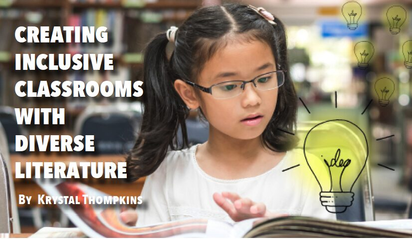 Creating Inclusive Classrooms With Diverse Literature