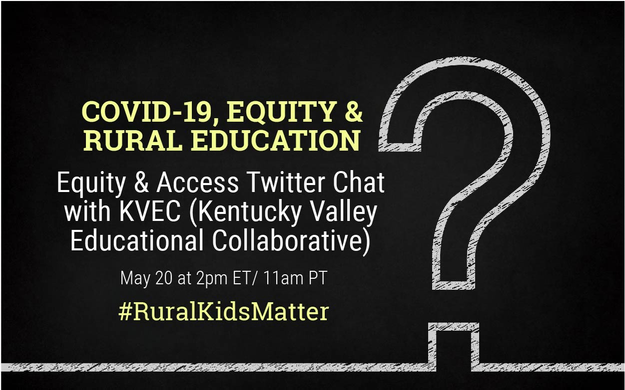 Twitter Chat: COVID-19, Equity & Rural Education