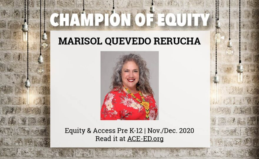 Marisol Quevedo Rerucha, Champion of Equity