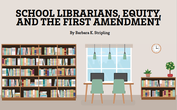 School Librarians, Equity & the First Amendment